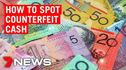 Counterfeit cash on the rise | 7NEWS