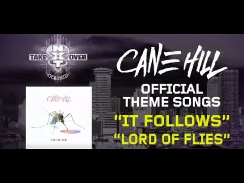 """Cane Hill have 2 song chosen for WWE's 'NXT TakeOver """"It Follows"""" + """"Lord Of The Flies""""!"""