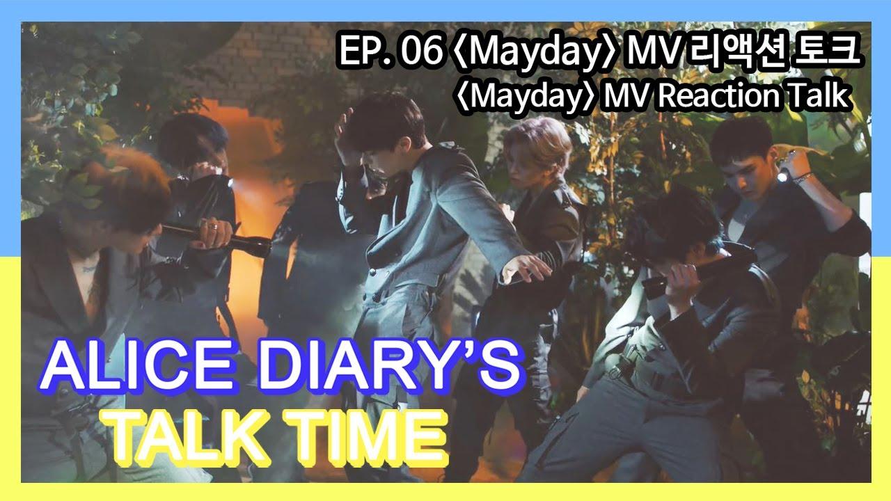 [ENG SUB]앨다 토크 EP. 06 : 'Mayday' MV 리액션 토크/ALICE DIARY'S TALK TIME with VICTON