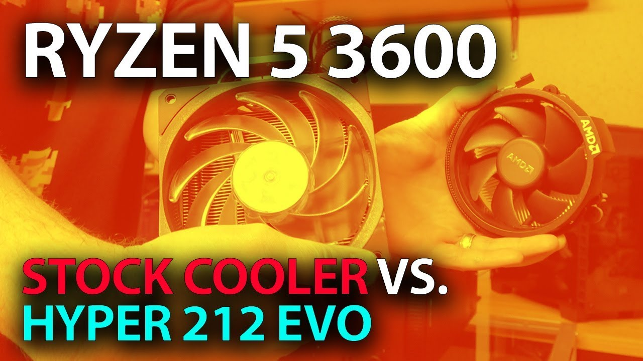 Ryzen 5 3600 Stock Cooler Temps Vs Hyper 212 Evo Thermals Vs Wraith Stealth Youtube