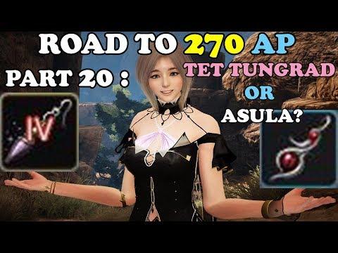 BDO - Road To 270 AP Part 20: TET Tungrad or Asula?