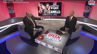 Barry and Steve talk the pressures of Khan v Canelo for both fighters