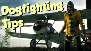 How To DOGFIGHT - Beginner's Guide - Battlefield 1