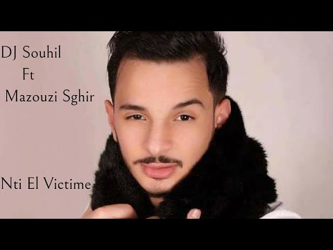 Dj Souhil feat Mazouzi Sghir- Nti El Victime(Officiel Audio) with lyrics مازوزي صغير ـ نتي الفيكتيم