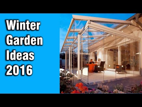 Winter Garden Ideas 2016, Glass rooms, Glass extensions