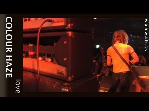 COLOUR HAZE - Love - live 2011