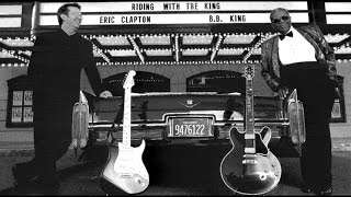 BB King & Eric Clapton - Three O