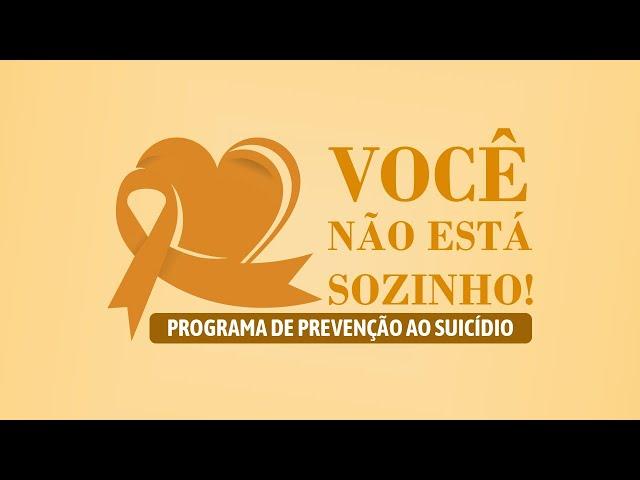 VOCÊ NÃO ESTÁ SOZINHO - Live de prevenção ao suicídio