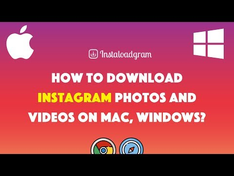 How to download Instagram photos and videos on Mac, Windows