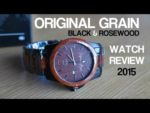 ORIGINAL GRAIN - BLACK & ROSEWOOD - WATCH REVIEW 2015
