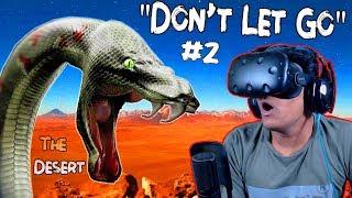 Registan Me Nahi Jana Chahiye Tha [Don't Let Go] (The Desert) VR