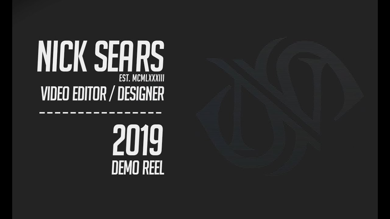 Nick Sears - 2019 Demo Reel
