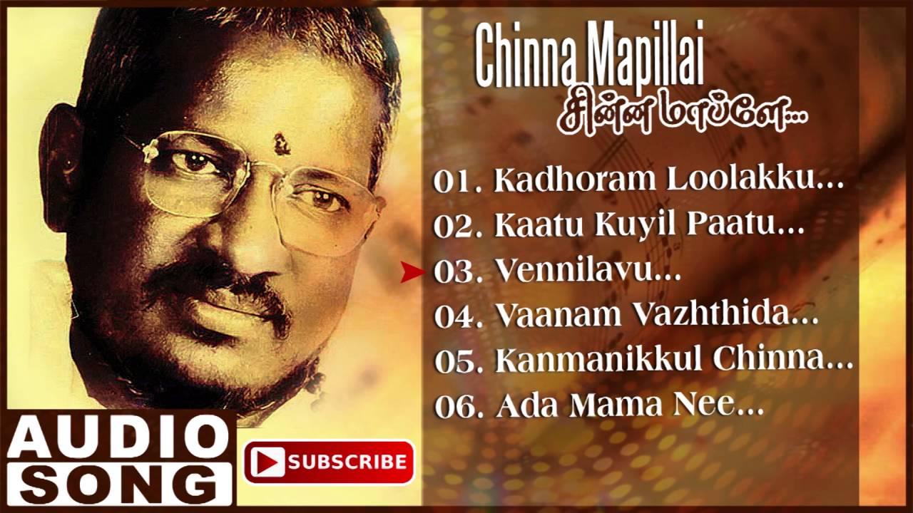 Chinna Mapillai Tamil Movie Songs