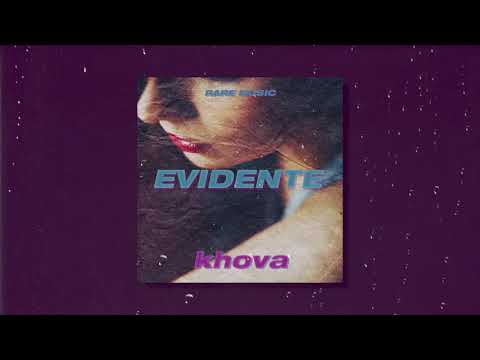 Evidente  - Khova (Prod. By Jelly Ce)