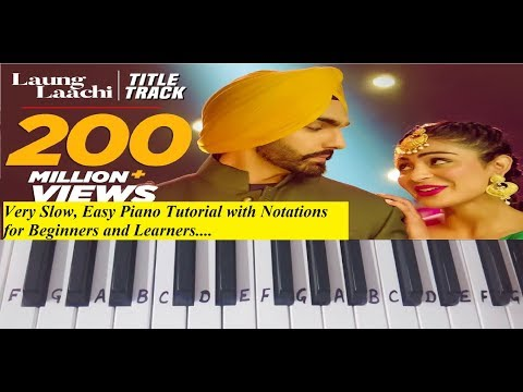 Laung Laachi|Mannat Noor|Keyboard Tutorial|Piano| Harmonium|Notations Hindi(Punjabi New Song)Slow