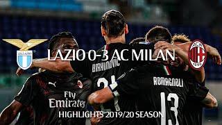 Highlights | Lazio 0-3 AC Milan | Matchday 30 Serie A TIM 2019/20