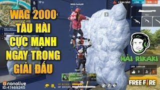 Free Fire | WAG 2000 Tấu Hài Chồng Người Công Nhà - RF Mistake Chạy Bo Bỏ Đồng Đội | Rikaki Gaming