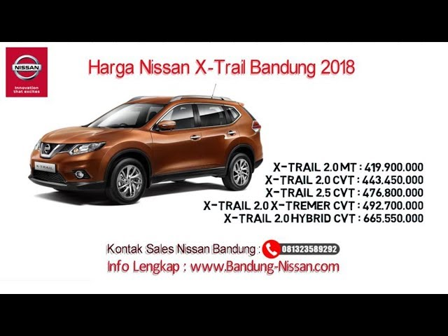 Harga Nissan X-Trail - Dealer Nissan Bandung | 081323589292