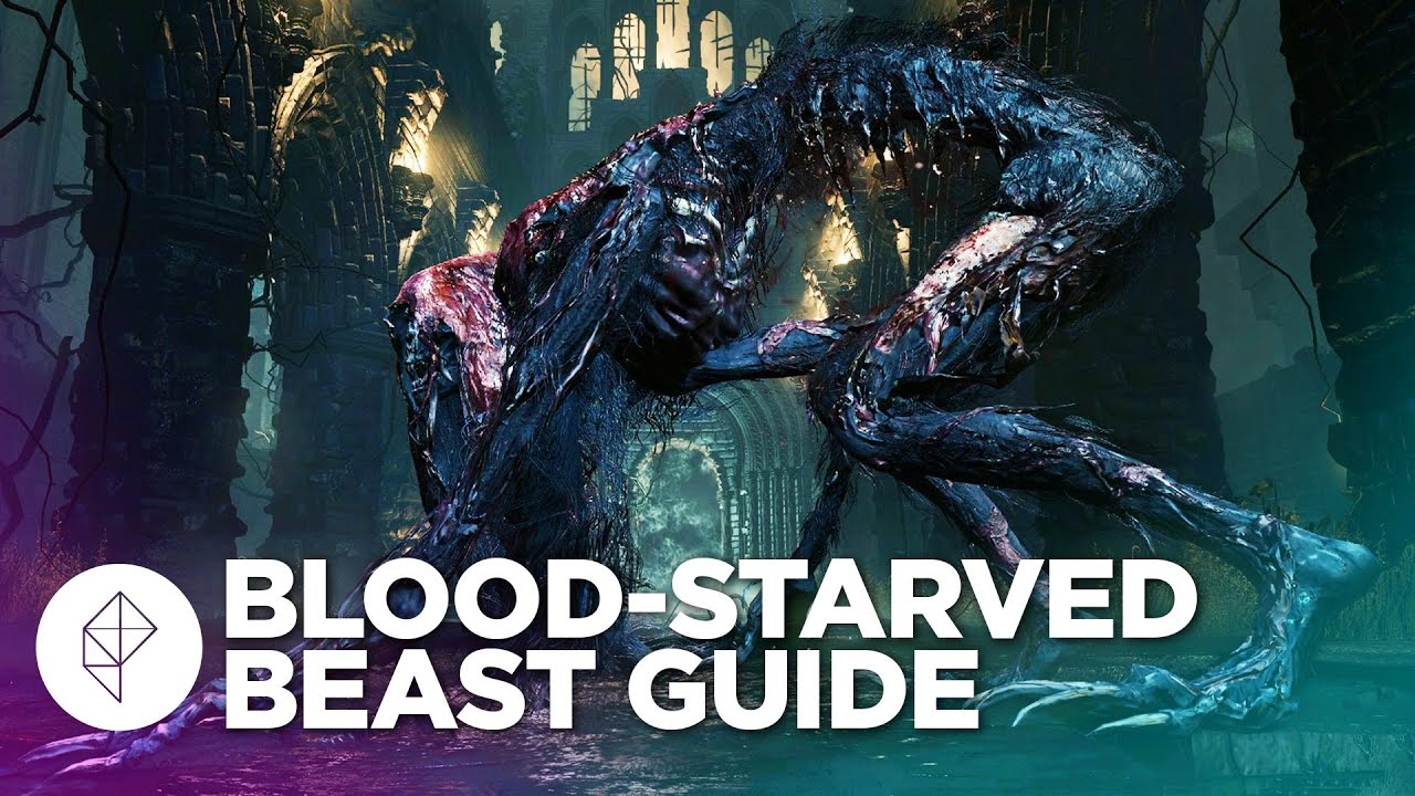 bloodborne boss guide  how to beat blood-starved beast