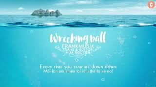 Cover images [Lyrics + Vietsub] Wrecking Ball - Frankmusik