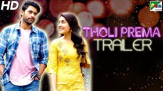 Tholi Prema (HD) Official Hindi Dubbed Movie Trailer | Varun Tej, Raashi Khanna, Sapna Pabbi