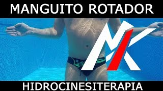 HIDROCINESITERAPIA 03: MANGUITO DE LOS ROTADORES