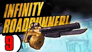 INFINITY ROADRUNNER?! - Road to Handsomeness - Day 9  [Borderlands - TPS]