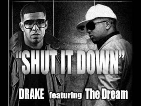 Drake feat TheDream  Shut It Down Album Version with Lyrics