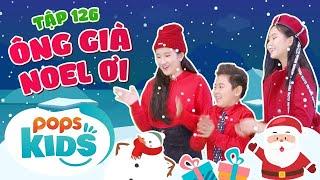 [New] Mầm Chồi Lá Tập 126 - Ông Già Noel Ơi   Nhạc thiếu nhi hay cho bé   Vietnamese Kids Song