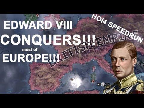 EDWARD VIII TAKES THE THRONE AND RULES EUROPE!!! (HOI4 SPEEDRUN)