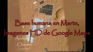 Base humana en Marte, imágenes HD de google maps Free HD Video