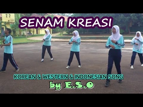 Senam Kreasi KOREAN & WESTERN & INDONESIAN SONG by E.S.O ★ SMAN 1 BANDAR SRIBHAWONO