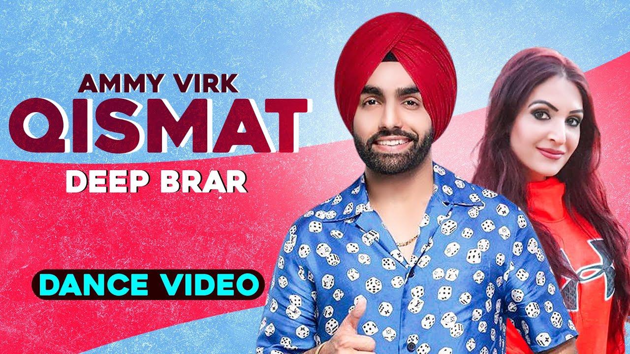 Qismat(Dance Video) | Deep Brar | Ammy Virk | Sargun Mehta| Jaani | B Praak| New Punjabi Song2020