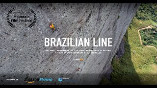 Brazilian Line - Big Wall Climbing in Brazil