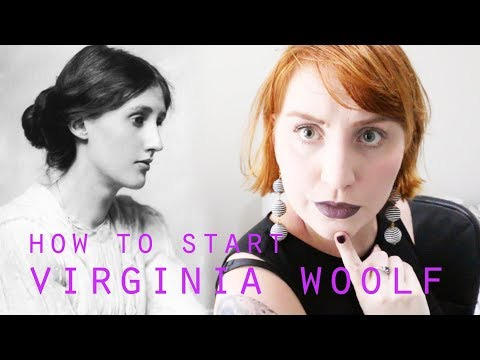 How To Start Reading Virginia Woolf