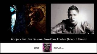 Afrojack feat. Eva Simons - Take Over Control (Adam F Dubstep Remix)