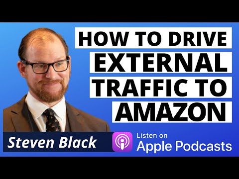 how-to-drive-external-traffic-to-amazon-listings---steven-black