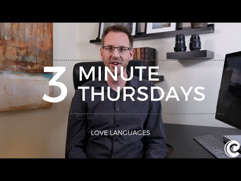 The Problem with Love Languages - Three-Minute Thursdays #3