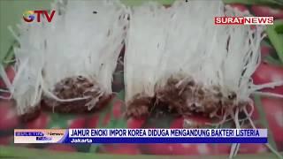Bahaya Bakteri Listeria dalam Jamur Enoki- iNews Sore 26/06.