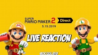 Super Mario Maker 2 Direct Reaction - May 15th, 2019