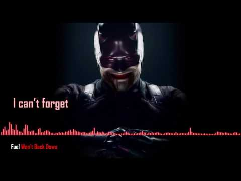 [Daredevil] Fuel - Won't Back Down (Full lyrics)
