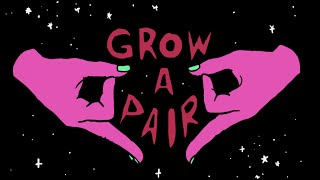 Grow a Pair - Title sequence