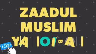 Gambar cover ZAADUL MUSLIM VOC. IWAN YA THOIBAH