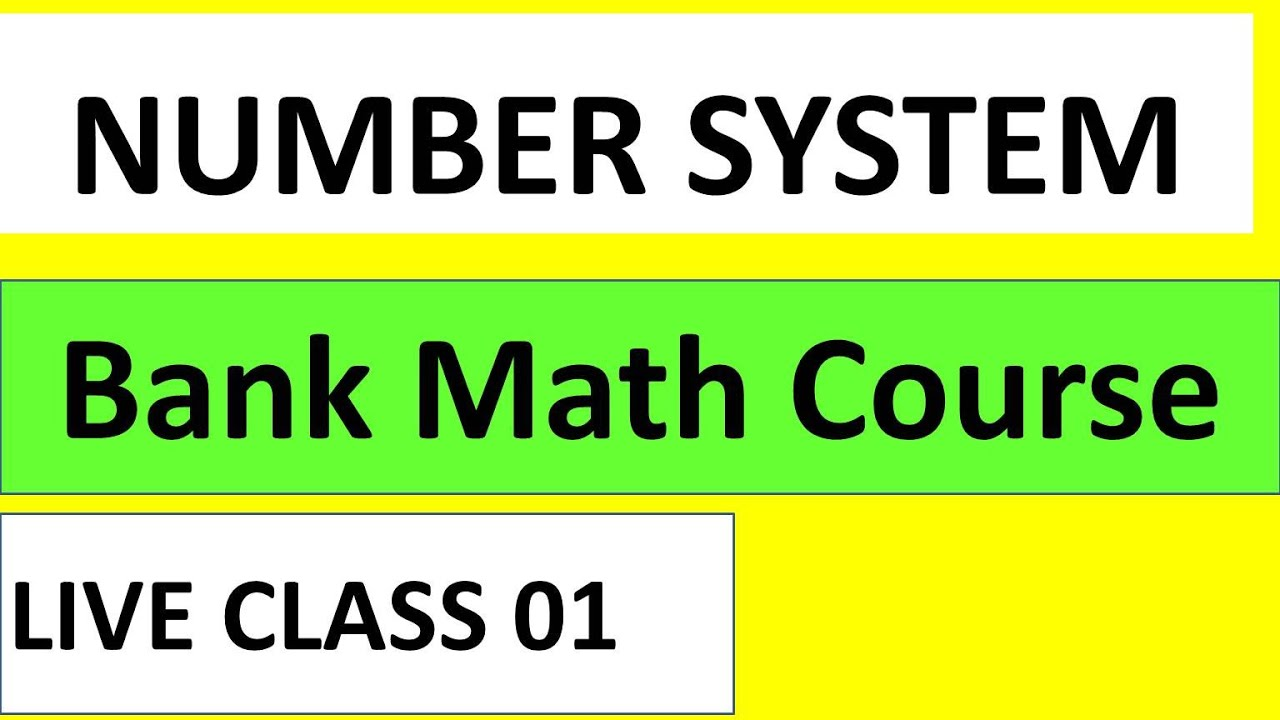 LIVE CLASS।।NUMBER SYSTEM 01।।Bank Math Course