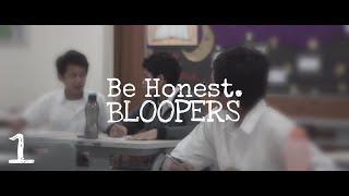 Be Honest - Short Movie BLOOPERS #1