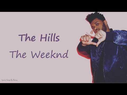 The Weeknd - The Hills | Lyrics Songs