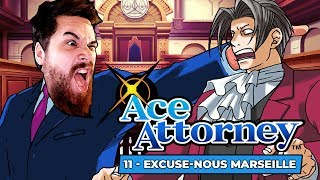 EXCUSE-NOUS MARSEILLE | Phoenix Wright: Ace Attorney (11)