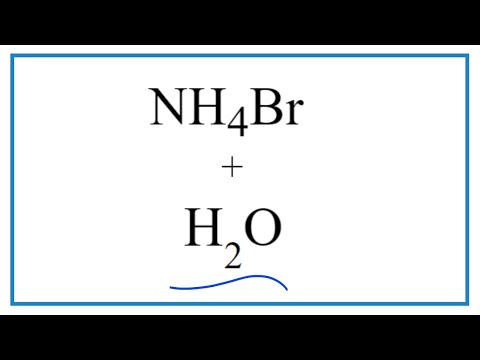 Equation For NH4Br + H2O     (Ammonium Bromide + Water)