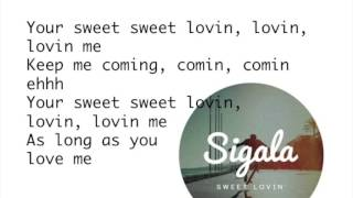 Sweet Lovin' - Sigala (Lyric Video)