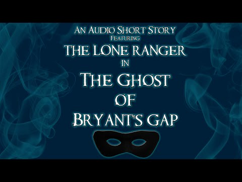 The Ghost of Bryant's Gap